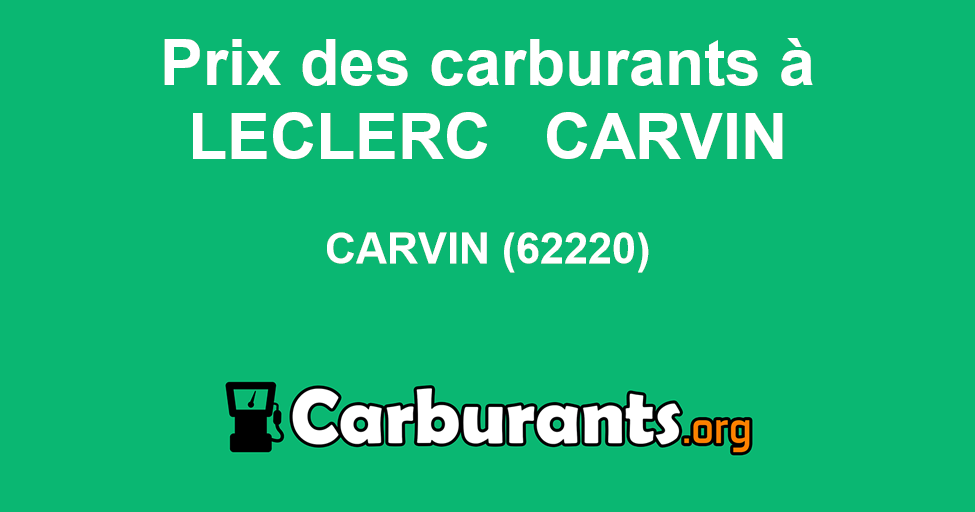Station Essence Leclerc à Carvin Carburants